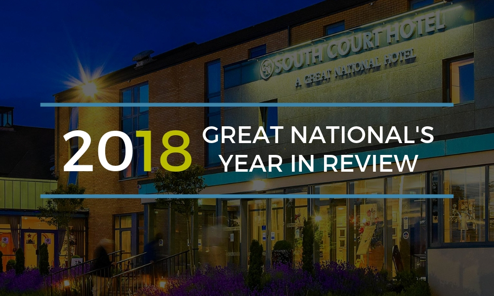 Great National Hotels year in review 2018